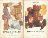 Dansul focului - Traian Filip ( 2 volume )