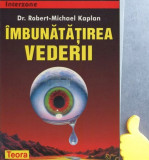 Imbunatatirea vederii Robert-Michael Kaplan