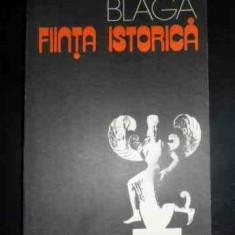 Fiinta Istorica - Lucian Blaga ,545075
