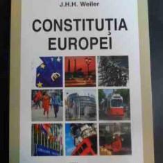 Constitutia Europei - J.h.h. Weiler ,547434