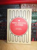 SILVESTRU PATITA - MUNCA EDUCATIVA CU PIONIERII ( UNIFORMELE PIONIERESTI ) ,1974
