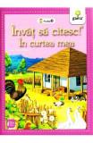Invat sa citesc! In curtea mea dupa Emil Garleanu