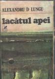 Lacatul apei - Alexandru D. Lungu