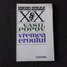 VREMEA EROULUI - VASIL POPOV