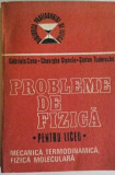 Gabriela Cone - Probleme de fizică pentru liceu, vol. I și II