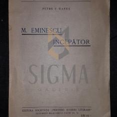 PETRE V. HANES - M. EMINESCU INCEPATOR