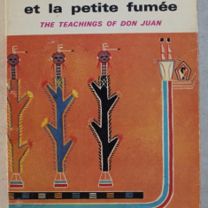 L ' HERBE DU DIABLE ET LA PETITE FUMEE , THE TEACHINGS OF DON JUAN par CARLOS CASTANEDA , 1972