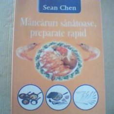 Sean Chen -  MANCARURI SANATOASE, PREPARATE RAPID { 2003 }
