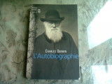 L'AUTOBIOGRAPHIE - CHARLES DARWIN (CARTE IN LIMBA FRANCEZA)