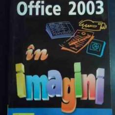 Microsoft Office 2003 In Imagini - Nancy D. Lewis ,547713