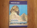 ISTORIA ARTELOR PLASTICE , vol. I - Adriana Botez-Crainic