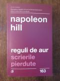 Reguli de aur. Scrierile pierdute - Napoleon Hill, Curtea Veche, 2019