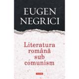 Literatura romana sub comunism, EugenNegrici