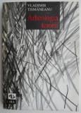 Arheologia terorii – Vladimir Tismaneanu