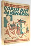 Carte povesti veche - Copiii din Danemarca - Karin Michaelis