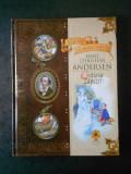 HANS CHRISTIAN ANDERSEN - CRAIASA ZAPEZII. CELE MAI FRUMOASE POVESTI (lipsa cd)