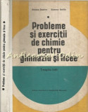 Cumpara ieftin Probleme Si Exercitii De Chimie Pentru Gimnaziu Si Licee - Diaconu Dumitru