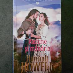 HANNAH HOWELL - PASIUNE SI MANDRIE