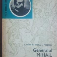 Generalul Mihail Cerchez- Colonel dr. Vasile I. Mocanu