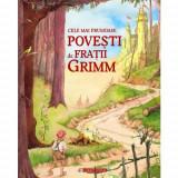 Cele mai frumoase povesti de Fratii Grimm