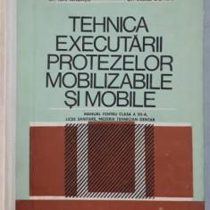 TEHNICA EXECUTARII PROTEZELOR MOBILIZABILE SI MOBILE de ION RINDASU , VASILE DONCIU , 1985