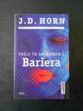 J. D. HORN - BARIERA. VRAJI IN SAVANNAH volumul 1