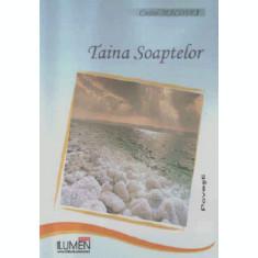 Taina soaptelor - Costel MACOVEI