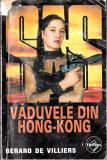 SAS - Văduvele din Hong-Kong, Gerard de Villiers