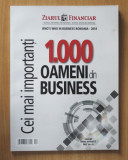 1000 cei mai importanti oameni din business Romania 2018 Ziarul Financiar