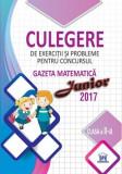 Culegere de exerciții și probleme pentru concursul Gazeta Matematică Junior 2017 - Clasa a II-a