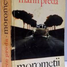 MOROMETII de MARIN PREDA , VOL II , EDITIA A III A REVAZUTA SI ADAUGITA , 1972