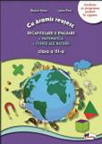 Recapitulare si evaluare. Matematica. Stiinte ale naturii. Clasa a III-a/Raluca Voina, Laura Piros, Aramis