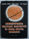 ADMINISTRATIA MILITARA HORTHYSTA IN NORD - VESTUL ROMANIEI de GHEORGHE I . BODEA ...ILIE I. PUSCAS , 1988