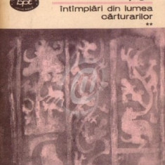 Intamplari din lumea carturarilor, vol. II