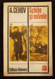 CEHOV A. P. - SCHITE SI NUVELE, 1971, Bucuresti