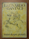 LEONARDO DA VINCI,TRATAT DESPRE PICTURA de V.G. PALEOLOG,BUC.1971