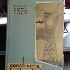 CONSTRUCTIA LINIILOR ELECTRICE - P. VICOL