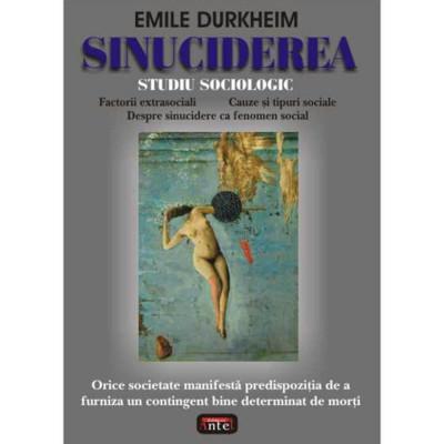 Sinuciderea - Emile Durkheim foto