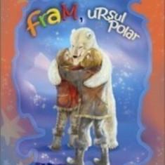 Fram, ursul polar/Cezar Petrescu