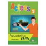 Curs limba engleza Access 3 Presentation Skills Manualul profesorului - Virginia Evans