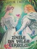 carte veche Povesti copii,ZANELE DIN VALEA CERBULUI,NESTOR URECHIA,1987,T.GRATUI