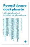 Povești despre două planete. Schimbări climatice și inegalitate într-o lume divizată