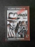 FLORIN IORDACHE - VIPUSCA S.R.L. TEATRU POLITIC (2010)