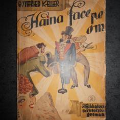 GOTTFRIED KELLER - HAINA FACE PE OM. NUVELE (1942)
