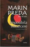 Imposibila intoarcere/Marin Preda, Cartex