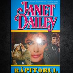 JANET DAILEY - RAPITORUL