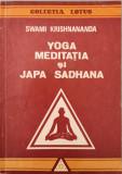 Yoga, Meditatia si Japa Sadhana - Swami Krishnananda
