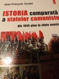 ISTORIA COMPARATĂ A STATELOR COMUNISTE  -JEAN FRANCOIS SOULET, POLIROM 1998 373p