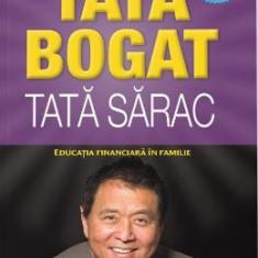 Tata bogat, tata sarac. Ed.5 - Robert T. Kiyosaki