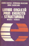 Limba engleza prin exercitii structurale - Andrei Bantas